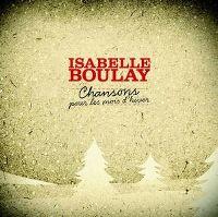Cover Isabelle Boulay - Chansons pour les mois d'hiver