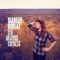 Cover Isabelle Boulay - Les grands espaces