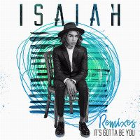 Cover Isaiah - It's Gotta Be You