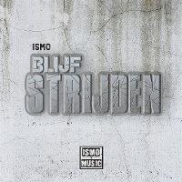 Cover Ismo - Blijf strijden