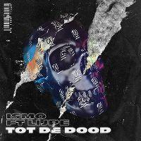 Cover Ismo feat. Lijpe - Tot de dood