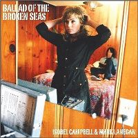 Cover Isobel Campbell & Mark Lanegan - Ballad Of The Broken Seas