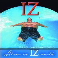 Cover Israel Kamakawiwo'ole - Alone In Iz World