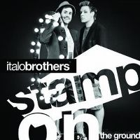 Cover Italobrothers - Stamp On The Ground