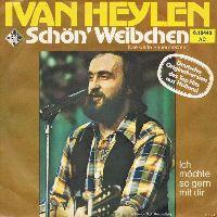 Cover Ivan Heylen - Schön' Weibchen (Die wilde Bauerntochter)