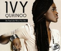 Cover Ivy Quainoo - Do You Like What You See