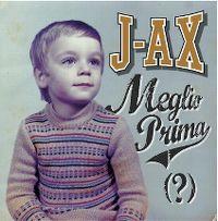 Cover J-Ax - Meglio prima (?)