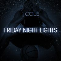 Cover J. Cole - Friday Night Lights