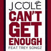 Cover J. Cole feat. Trey Songz - Can't Get Enough