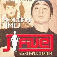 Cover J Five feat. Charlie Chaplin - Modern Times