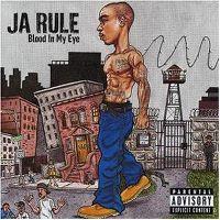 Cover Ja Rule - Blood In My Eye