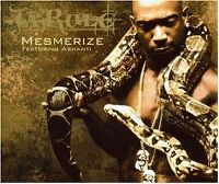 Cover Ja Rule feat. Ashanti - Mesmerize