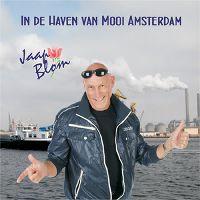 Cover Jaap Blom - In de haven van mooi Amsterdam
