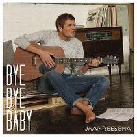 Cover Jaap Reesema - Bye Bye Baby
