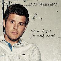 Cover Jaap Reesema - Hoe hard je ook rent