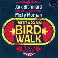 Cover Jack Blanchard & Misty Morgan - Tennessee Bird Walk