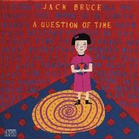 Cover Jack Bruce - A Question Of Time