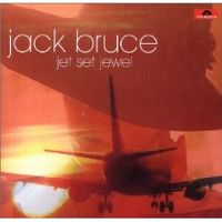 Cover Jack Bruce - Jet Set Jewel
