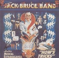Cover Jack Bruce Band - How's Tricks