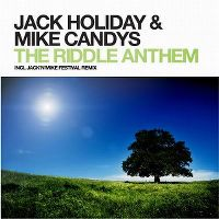 Cover Jack Holiday & Mike Candys - The Riddle Anthem