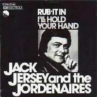 Cover Jack Jersey And The Jordanaires - Rub It In