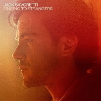 Cover Jack Savoretti - Singing To Strangers