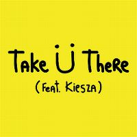 Cover Jack Ü feat. Kiesza - Take Ü There