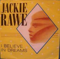 Cover Jackie Rawe - I Believe In Dreams