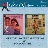 Cover Jackie Wilson - I Get The Sweetest Feeling & Do Your Thing