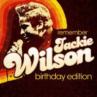 Cover Jackie Wilson - Remember Jackie Wilson - Birthday Edition