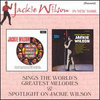 Cover Jackie Wilson - Sings The World`s  Greatest Melodies & Spotlight On Jackie Wilson