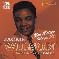Cover Jackie Wilson - You Better Know It - The US & UK Chart Hits 1957-1962