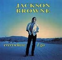 Cover Jackson Browne - Everywhere I Go