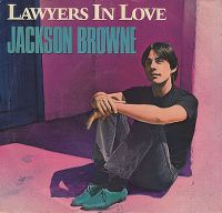 Cover Jackson Browne - Lawyers In Love