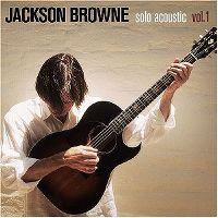 Cover Jackson Browne - Solo Acoustic Vol. 1