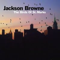 Cover Jackson Browne - The Birds Of St. Marks