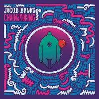 Cover Jacob Banks - Chainsmoking