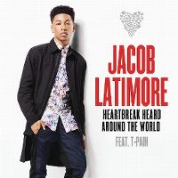 Cover Jacob Latimore feat. T-Pain - Heartbreak Heard Around The World