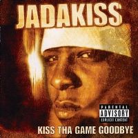 Cover Jadakiss - Kiss Tha Game Goodbye