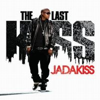 Cover Jadakiss - The Last Kiss