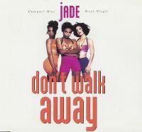 Cover Jade - Don't Walk Away