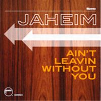 Cover Jaheim - Ain't Leavin Without You