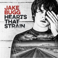 Cover Jake Bugg - Hearts That Strain