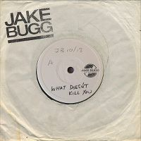 Cover Jake Bugg - What Doesn't Kill You