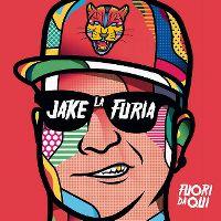 Cover Jake La Furia - Fuori da qui