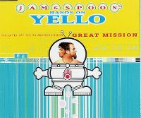 Cover Jam & Spoon's Hands On Yello - You Gotta Say Yes To Another Excess