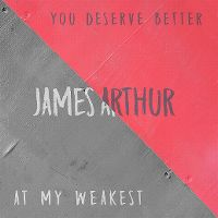 Cover James Arthur - At My Weakest