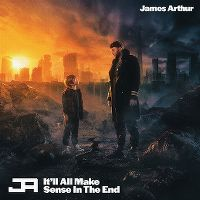 Cover James Arthur - It'll All Make Sense In The End