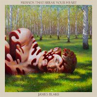 Cover James Blake - Friends That Break Your Heart