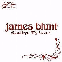 Cover James Blunt - Goodbye My Lover